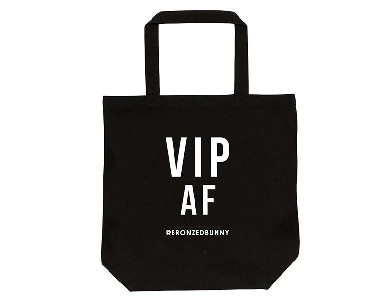 VIP AF Tote